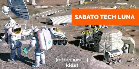 Sabato Tech LUNA (11 - 13 anni) - Codemotion Kids! Roma biglietti