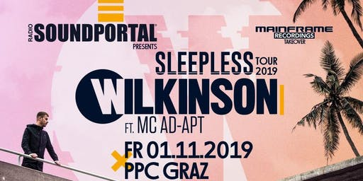 WILKINSON & MC AD-APT (RAM Rec.) - Sleepless Tour 2019