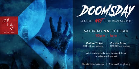 Doomsday: A Night Not to be Remembered at CE LA VI (Halloween Party) tickets