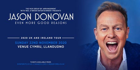 Jason Donovan 'Even More Good Reasons' Tour (Venue Cymru, Llandudno) tickets