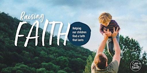 Raising Faith Resource Evening