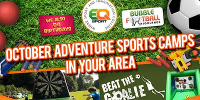 INVERNESS OCTOBER HOLIDAY ADVENTURE SPORTS CAMP SINGLE HALF DAY TICKETS 14TH OF OCTOBER-18TH OF OCTOBER