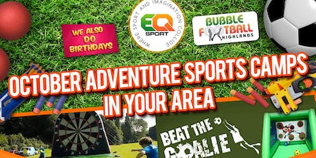 INVERNESS OCTOBER HOLIDAY ADVENTURE SPORTS CAMP SINGLE HALF DAY TICKETS 14TH OF OCTOBER-18TH OF OCTOBER tickets