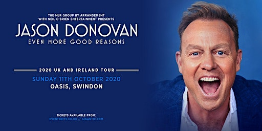 Jason Donovan 'Even More Good Reasons' Tour (Oasis, Swindon)