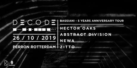DECODE: Hector Oaks, Abstract Division, Newa, Zitto tickets