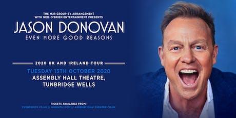 Jason Donovan 'Even More Good Reasons' (Assembly Hall, Tunbridge Wells) tickets