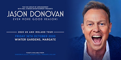 Jason Donovan 'Even More Good Reasons' Tour  (Winter Gardens, Margate) tickets