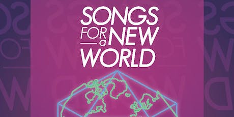 SONGS FOR A NEW WORLD - music & lyrics by Jason Robert Brown tickets