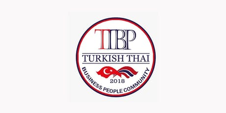 Turkish Thai Business People Community Management Networking tickets