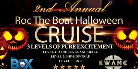 Roc The Boat: 2nd Annual Halloween Costume Boat Party tickets