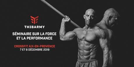 Séminaire - Force et Performance - Aix-en-provence billets