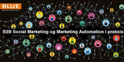 B2B SoMe og Marketing Automation i praksis