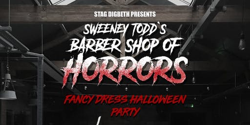Stag Digbeth Presents: Sweeney Todd's Barbershop of Horrors