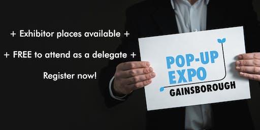 Gainsborough Pop-Up Expo