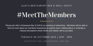 Meet the Members October 2019 Hosted by Alec's...