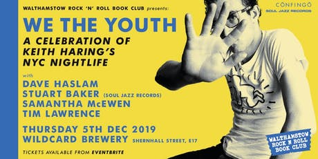 WE THE YOUTH - Keith Haring's NYC Nightlife tickets