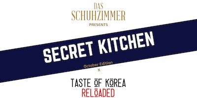 Secret Kitchen : October Edition x Taste of Korea Reloaded