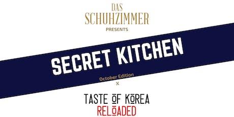 Secret Kitchen : October Edition x Taste of Korea Reloaded tickets
