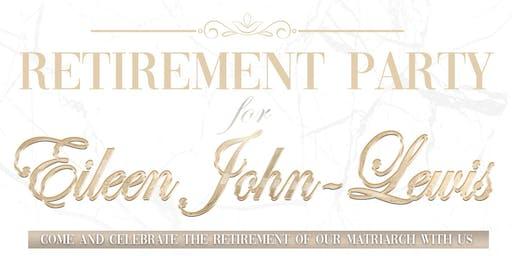 EILEEN JOHN-LEWIS RETIREMENT PARTY