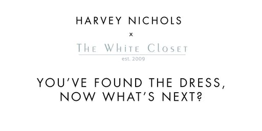 The White Closet X Harvey Nichols Manchester Bridal Event