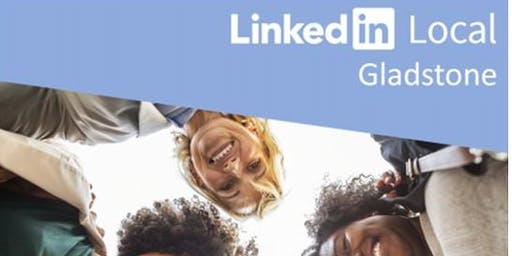 LinkedIn Local Gladstone