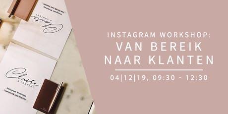 Instagram Workshop - Van bereik naar klanten tickets