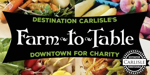 Destination Carlisle's Farm-to-Table for Charity