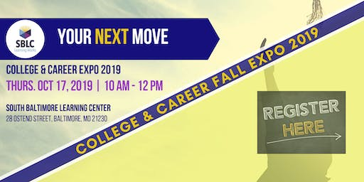 """Your Next Move"" 2019 College & Career Expo 