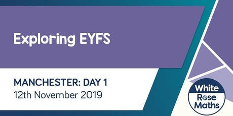 Exploring EYFS  (Manchester Day 1) tickets