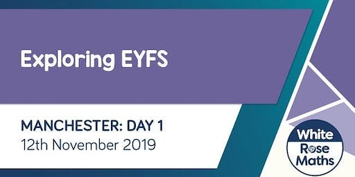 Exploring EYFS  (Manchester Day 1)