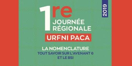 """1re Journée Régionale URFNI PACA: NGAP """"Tout savoir sur l'Avenant 6 et BSI"""" billets"""