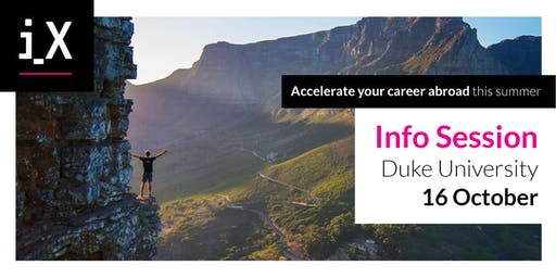 Accelerate Your Career Abroad This Summer – iXperience Info Session @Duke 2019