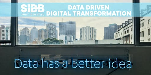 Data Driven Digital Transformation