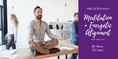 Midweek Guided Meditation + Energy Alignment tickets