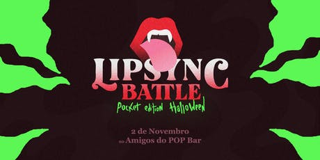 Lip Sync Pocket - Halloween tickets