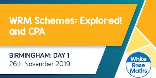 WRM Schemes:  Explored! & CPA (Birmingham Day 1)  KS3/KS4