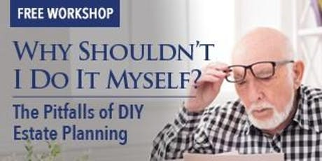 Why Shouldn't I Do It Myself? A FREE Workshop tickets