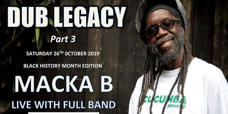 Dub Legacy Part 3 - Black History Month Edition tickets