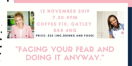 Facing Your Fear and Doing it Anyway tickets