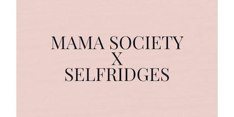SELFRIDGES X MAMA SOCIETY BRUNCH tickets