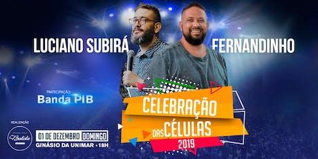 CELEBRAÇÃO DAS CÉLULAS - 01 DE DEZEMBRO DE 2019 ingressos