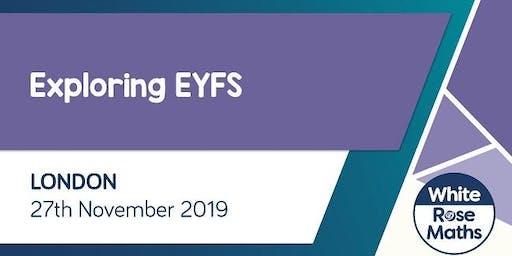 Exploring EYFS  (London)
