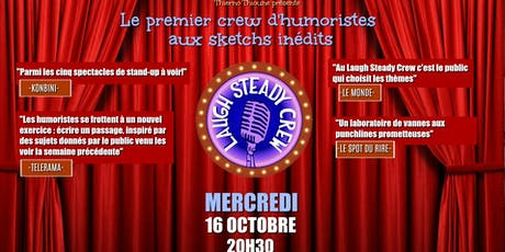 LAUGH STEADY CREW Saison3  #6 billets