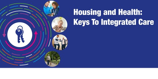 Housing and Health: Keys to Integrated Care