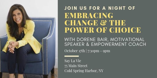 Embracing Change & The Power of Choice  with Dorene Bair