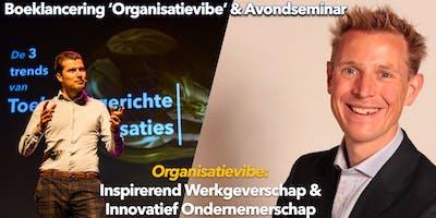 Organisatievibe  ~ Inspirerend Werkgeverschap & Innovatief Ondernemerschap