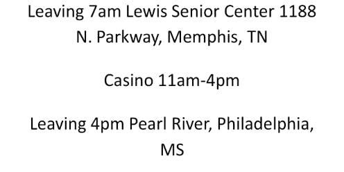 Pearl River Casino Trip