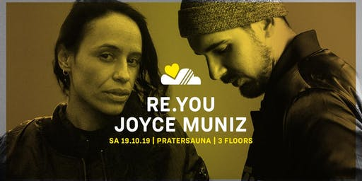 LUFT & LIEBE w/ RE.YOU & JOYCE MUNIZ | Pratersauna