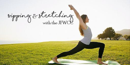 Stretching & Sipping with the JFWCC