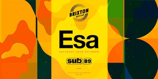 The Brixton Boys Club Presents: Esa